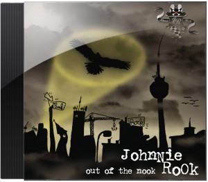 "Johnnie Rooks zweites Album ""Out of the nook"" aus dem Jahr 2007"