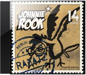 """Johnnie Rooks drittes Album """"Rabatz"""" aus dem Jahr 2009"""